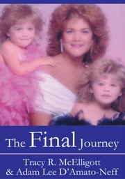 The Final Journey ebook by Adam D'Amato-Neff