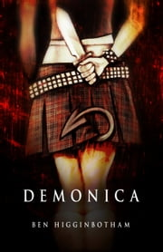 Demonica ebook by Ben Higginbotham