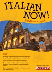 Italian Now! ebook by Marcel Danesi, Ph.D