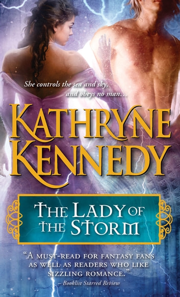 The Lady of the Storm ebook by Kathryne Kennedy