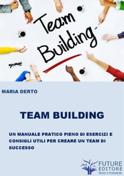 Team Building ebook by Maria Derto