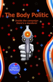 The Body Politic ebook by Carolyn McPherson