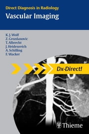 Vascular Imaging ebook by Zarko Grozdanovic,Karl-Jrgen Wolf
