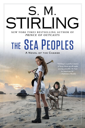 The Sea Peoples eBook by S. M. Stirling