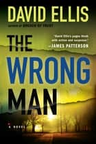 The Wrong Man ebook by David Ellis