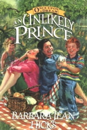 An Unlikely Prince ebook by Barbara Jean Hicks