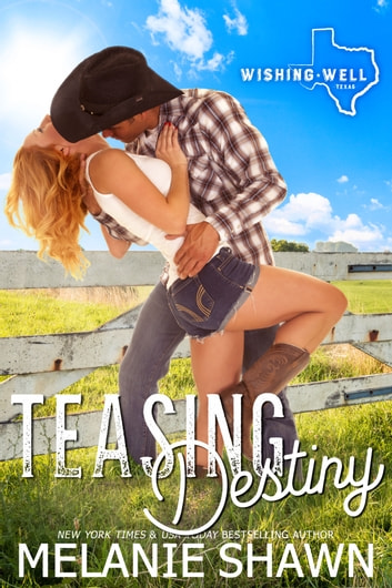 Teasing Destiny ebook by Melanie Shawn