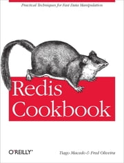 Redis Cookbook ebook by Tiago Macedo,Fred Oliveira
