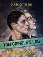 Tom Cringle's Log ebook by Michael Scott