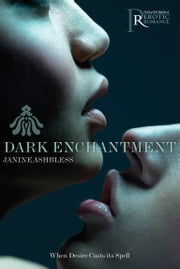 Dark Enchantment ebook by Janine Ashbless