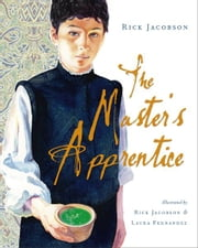 The Master's Apprentice ebook by Rick Jacobson,Rick Jacobson,Laura Fernandez