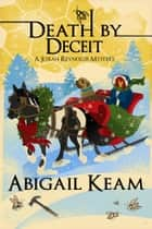 Death By Deceit ebook by Abigail Keam