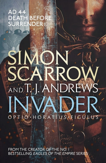 Invader ebook by Simon Scarrow,T. J. Andrews