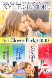 Clover Park Series Boxed Set - Books 1-4 ebook by Kylie Gilmore