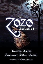 The Zozo Phenomenon ebook by Rosemary Ellen Guiley, Darren Evans