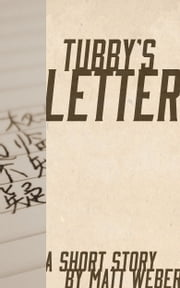 Tubby's Letter ebook by Matt Weber