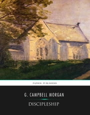 Discipleship ebook by G. Campbell Morgan