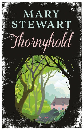 Thornyhold ebook by Mary Stewart