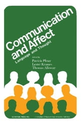 Communication and Affect: Language and Thought ebook by Pliner, Patricia