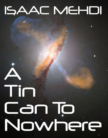 A Tin Can to Nowhere ebook by Isaac Mehdi