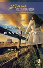 Running for Cover ebook by Shirlee McCoy