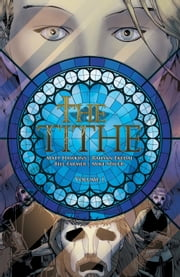 The Tithe Vol. 1 ebook by Matt Hawkins,Rahsan Ekedal