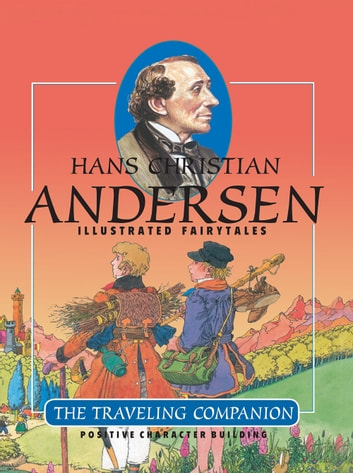 The Traveling Companion ebook by Hans Christian Andersen,Elfriede Illustrated by,Eberhard Binder
