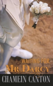 Waiting for Mr. Darcy ebook by Chamein Canton