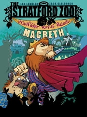 The Stratford Zoo Midnight Revue Presents Macbeth ebook by Zack Giallongo,Ian Lendler