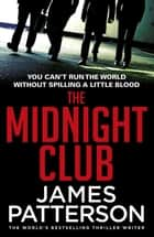 The Midnight Club ebook by James Patterson