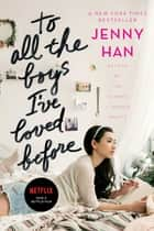 To All the Boys I've Loved Before e-bog by Jenny Han