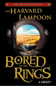 Bored of the Rings - A Parody ebook by The Harvard Lampoon