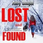 Lost And Found audiobook by Amy Shojai