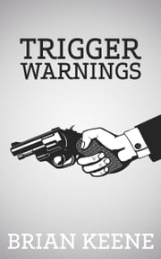 Trigger Warnings ebook by Brian Keene
