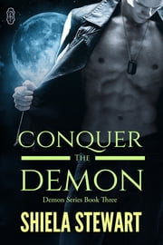 Conquer the Demon ebook by Shiela Stewart