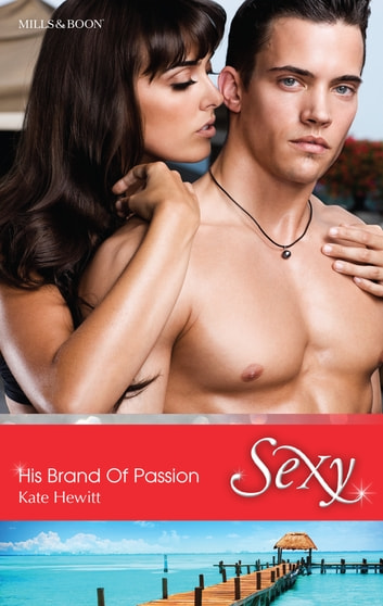 His Brand Of Passion 電子書 by Kate Hewitt