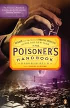 The Poisoner's Handbook ebook by Deborah Blum