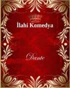 İlahi Komedya ebook by Dante