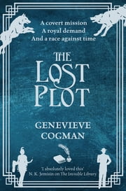 The Lost Plot eBook by Genevieve Cogman