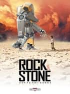 Rock & Stone T01 ebook by Nicolas Jean, Yann Valeani