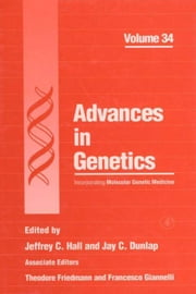 Advances in Genetics ebook by Friedmann, Theodore