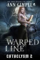 Warped Line ebook by Ann Gimpel