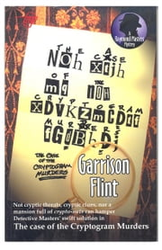 Case of the Cryptogram Murders ebook by Garrison Flint,Tom Gnagey