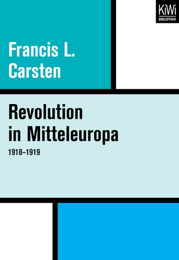 Revolution in Mitteleuropa 1918–1919 ebook by Francis L. Carsten