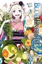 Blue Exorcist vol. 03 eBook by Kazue Kato