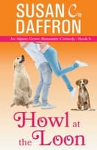 Howl at the Loon ebook by Susan C. Daffron