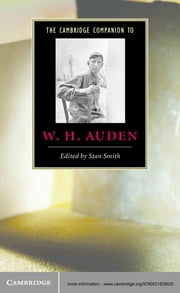 The Cambridge Companion to W. H. Auden ebook by Stan Smith