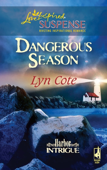 Dangerous Season ebook by Lyn Cote