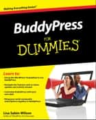 BuddyPress For Dummies ebook by
