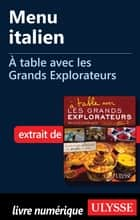 Menu italien - A table avec les Grands Explorateurs eBook by Collectif
